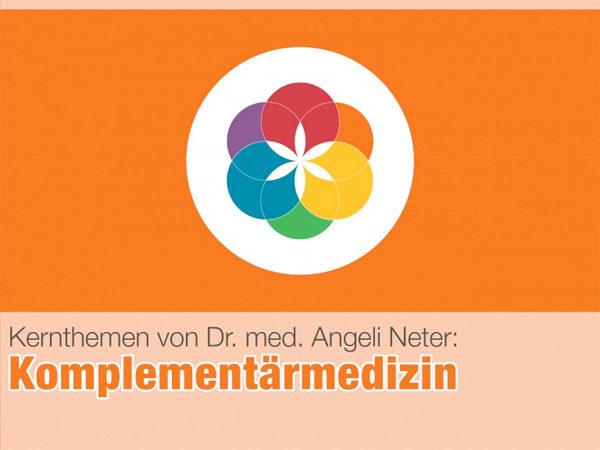 Komplementärmedizin Dr. med. Angeli Neter