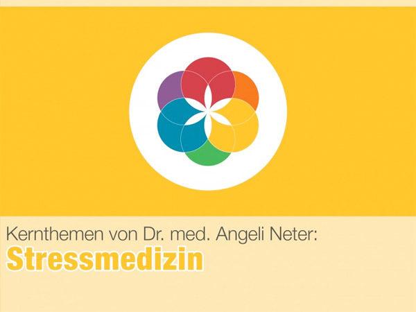 Stressmedizin | Dr. med. Angeli Neter