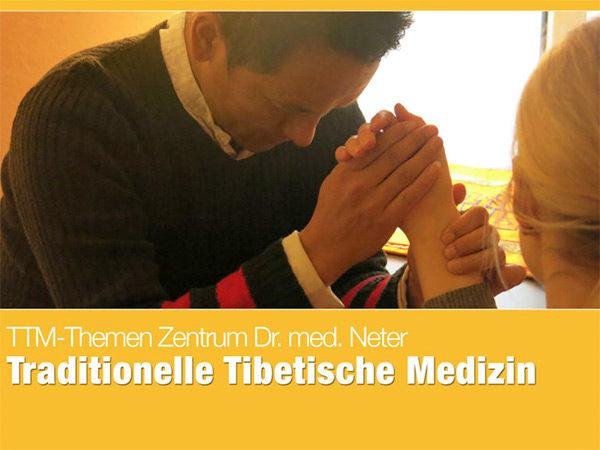 Traditionelle Tibetische Medizin