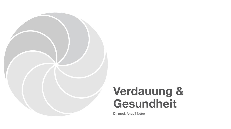 Verdauung und Gesundheit - Dr. med. Angeli Neter