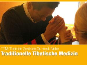 Traditionelle Tibetische Medizin Dr. med. Angeli Neter