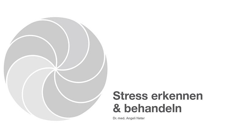 Stress erkennen und behandeln - Dr. med. A. Neter